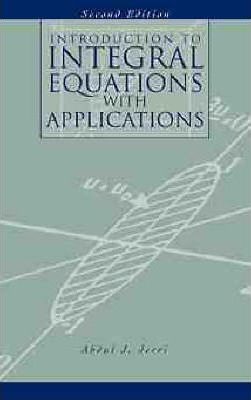 Introduction To Integral Equations With Applications By Abdul J.jerri Pdf