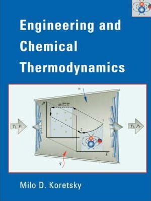Engineering And Chemical Thermodynamics Koretsky Pdf