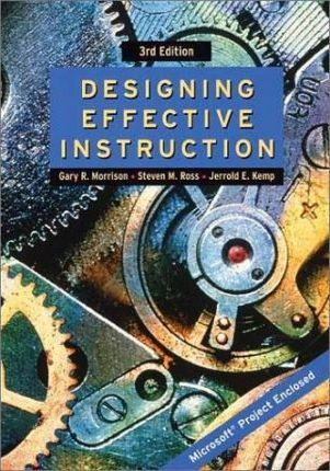 Designing Effective Instruction Gary R Morrison 9780471387954