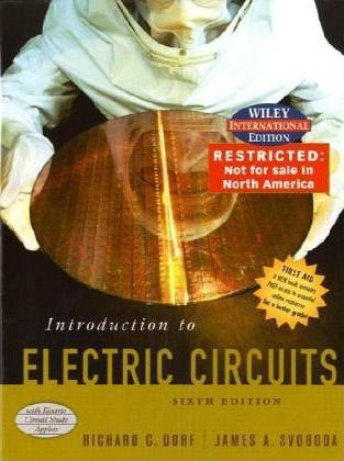 introduction to electric circuits richard c dorf 9780471452331introduction to electric circuits
