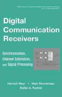 Volume 2: Synchronization and Signal Processing Digital Communication Receivers Channel Estimation