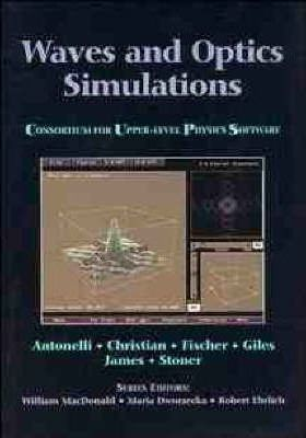 Waves and Optics Simulations  Consortium for Upper Level Physics Software (CUPS)