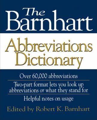 Number Of Pages Published Date Publisher Publication Country Language ISBN 9780471571469 Download Link The Barnhart Abbreviations Dictionary