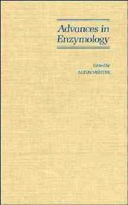 Advances in enzymology : and related areas of molecular biology