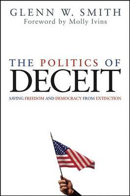 The Politics of Deceit