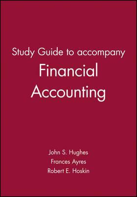 Financial Accounting: Study Guide: A Valuation Emphasis