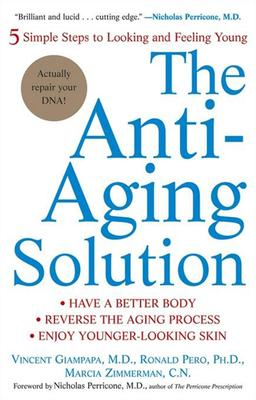 The Anti Aging Solution Vincent Giampapa 9780471705383