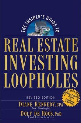 The Insider's Guide to Real Estate Investing Loopholes