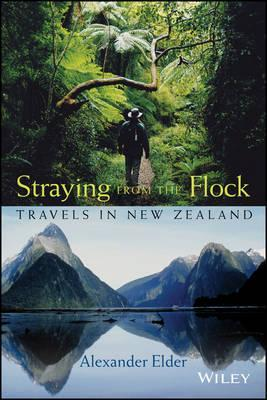 Straying from the Flock : Travels in New Zealand