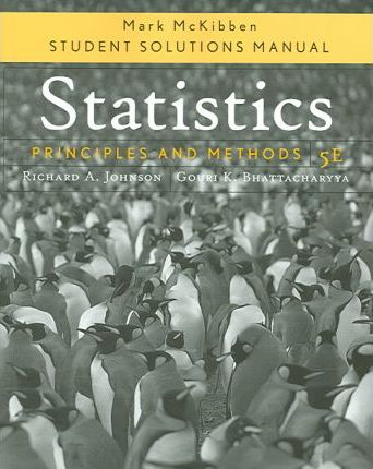 Statistics: Student Solutions Manual : Principles and Methods