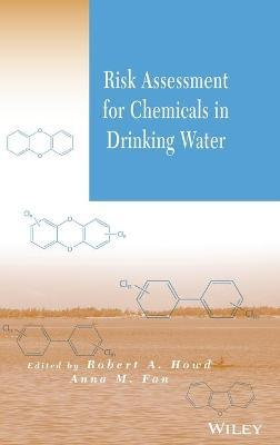 Risk Assessment for Chemicals in Drinking Water