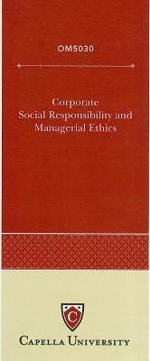 Corporate Social Responsibility and Managerial Ethics
