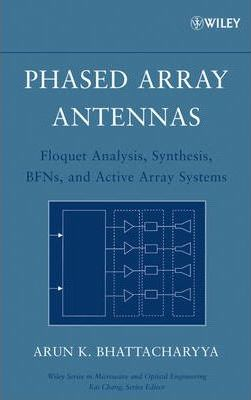 Phased Array Antennas : Arun K  Bhattacharyya : 9780471727576