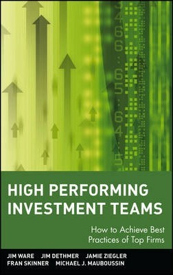 High Performing Investment Teams  How to Achieve Best Practices of Top Firms