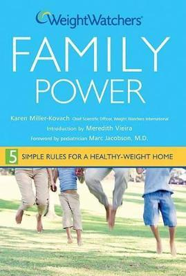 Weight Watchers Family Power : 5 Simple Rules for a Healthy Weight Home – Weight Watchers