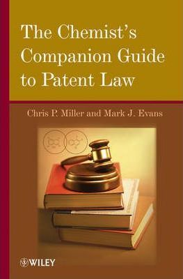 The Chemist's Companion Guide to Patent Law