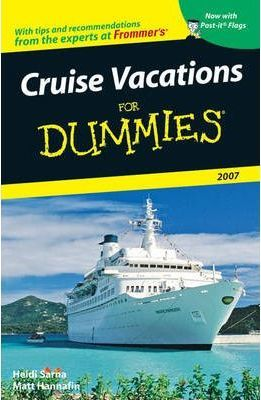 Cruise Vacations For Dummies 2007