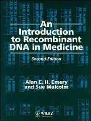An Introduction to Recombinant DNA in Medicine