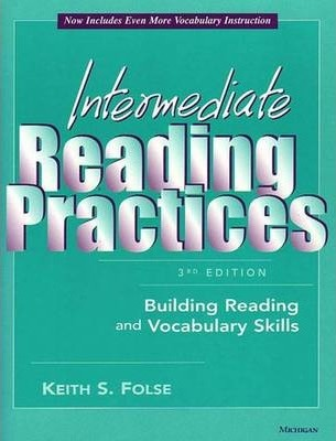 Intermediate Reading Practices: Building Reading and Vocabulary Skills