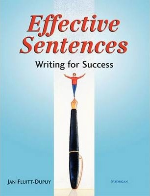 Effective Sentences: Writing for Success