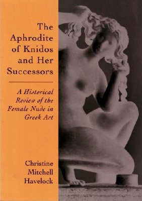 The Aphrodite of Knidos and Her Successors