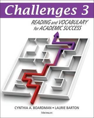 Challenges 3 : Reading and Vocabulary for Academic Success