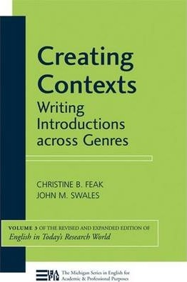 Creating Contexts : Writing Introductions across Genres, Volume 3 (English in Today's Research World)