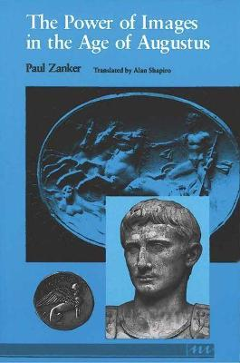 The Power of Images in the Age of Augustus