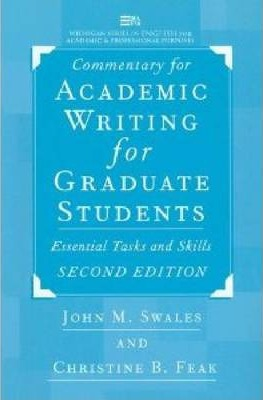 Commentary for Academic Writing for Graduate Students: Essential Tasks and Skills