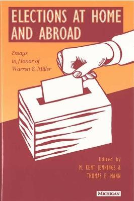 Elections at Home and Abroad
