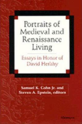 Portraits of Medieval and Renaissance Living  Essays in Memory of David Herlihy