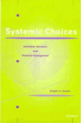 Systematic Choices  Nonlinear Dynamics and Practical Management