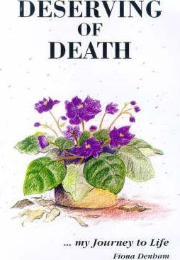 Deserving of Death... My Journey to Life