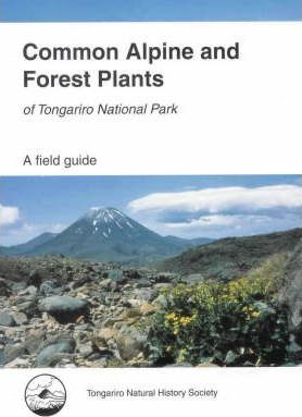 Common Alpine and Forest Plants of Tongariro National Park: A Field Guide