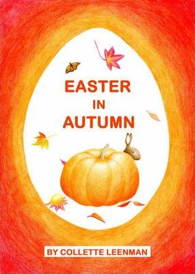 Easter in Autumn