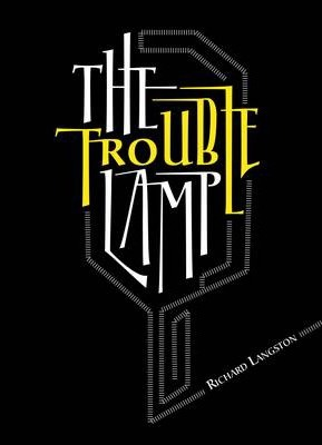 The Trouble Lamp