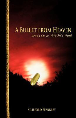 A Bullet from Heaven
