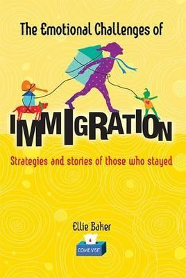 The Emotional Challenges of Immigration