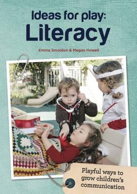 Ideas for Play: Literacy