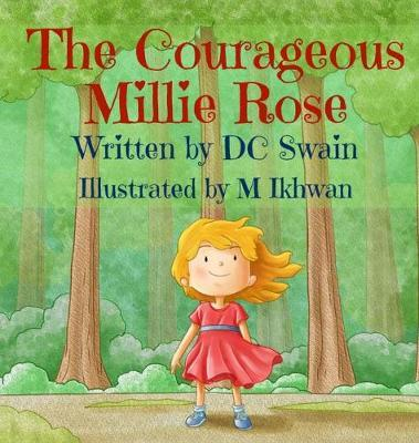 The Courageous Millie Rose