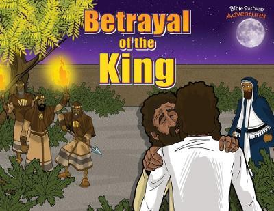Betrayal of the King