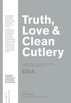 Truth, Love & Clean Cutlery: A New Way of Choosing Where to Eat i