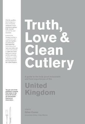 Truth, Love & Clean Cutlery