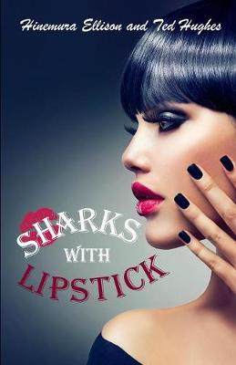 Sharks with Lipstick