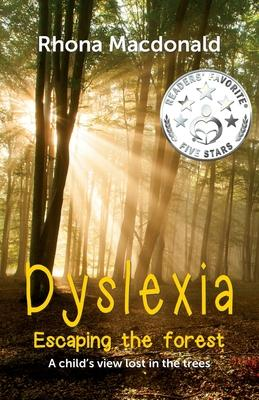 Dyslexia-Escaping the Forest