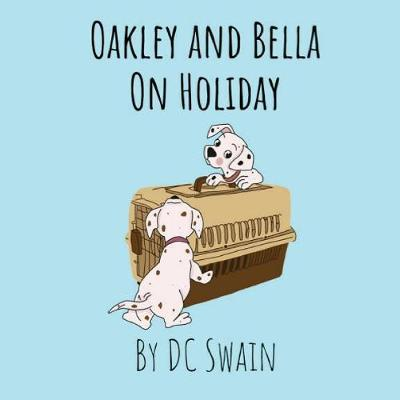 Oakley and Bella on Holiday