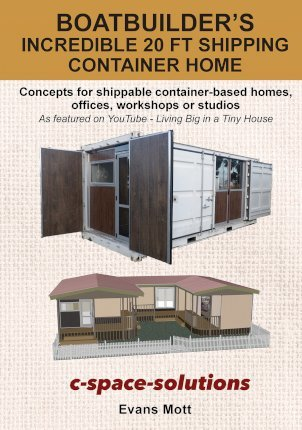 Boat Builder's Incredible 20 ft Shipping Container Home