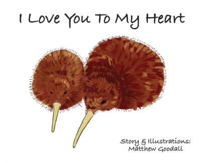 I Love You To My Heart