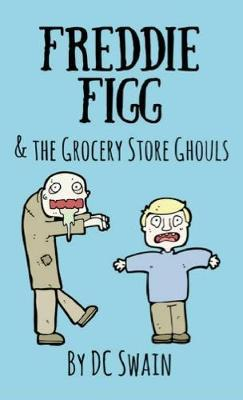 Freddie Figg & the Grocery Store Ghouls