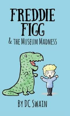 Freddie Figg & the Museum Madness